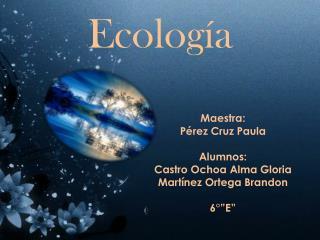 Ecolog�a