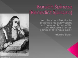 Baruch Spinoza (Benedict Spinoza)