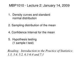 MBP1010 - Lecture 2: January 14, 2009