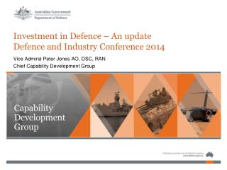 Investment in Defence � An update Defence and Industry Conference 2014