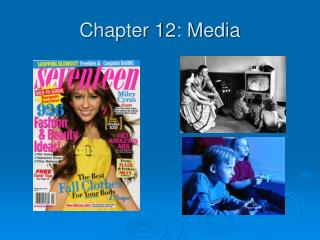 Chapter 12: Media