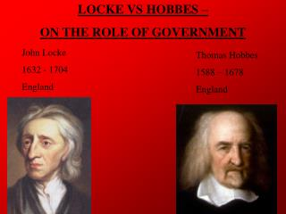 LOCKE VS HOBBES � ON THE ROLE OF GOVERNMENT
