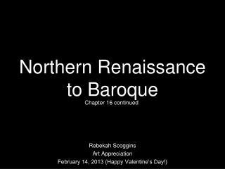 Northern Renaissance to Baroque
