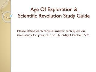 Age Of Exploration &  Scientific Revolution Study Guide