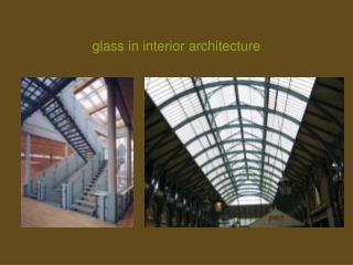 glass in interior architecture