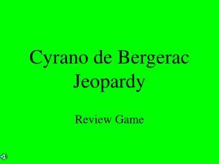 Cyrano de Bergerac Jeopardy