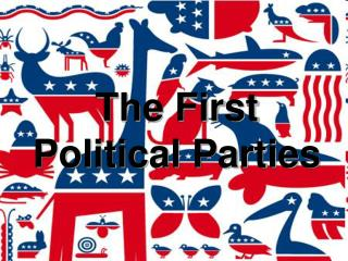 The First Political Parties