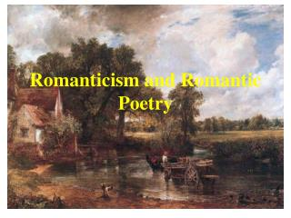 Romanticism and Romantic Poetry
