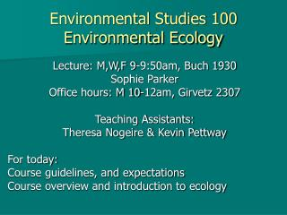 Environmental Studies 100 Environmental Ecology