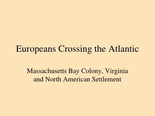 Europeans Crossing the Atlantic