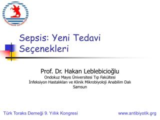Sepsi s: Yeni Tedavi Seçenekleri