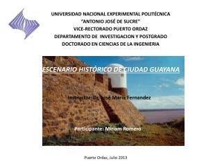 ESCENARIO HISTÓRICO DE CIUDAD GUAYANA