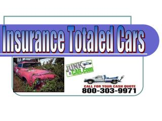 INSURANCE TOTALED CARS