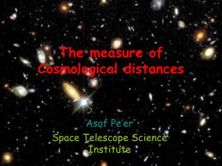 The measure of Cosmological distances