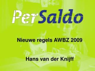 Per Saldo, verantwoording over 2008, voorjaar 2009