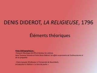 DENIS DIDEROT,  LA RELIGIEUSE , 1796