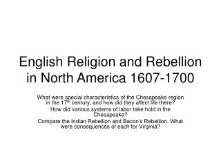 English Religion and Rebellion in North America 1607-1700