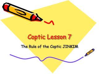 Coptic Lesson 7