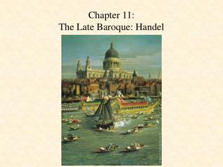 Chapter 11: The Late Baroque: Handel