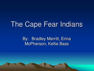 The Cape Fear Indians