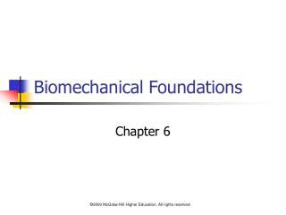 Biomechanical Foundations