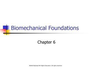 Biomechanical Foundations