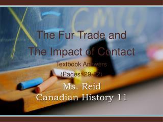 Ms. Reid  Canadian History 11