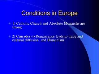 Conditions in Europe