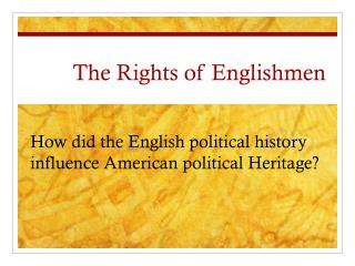 The Rights of Englishmen