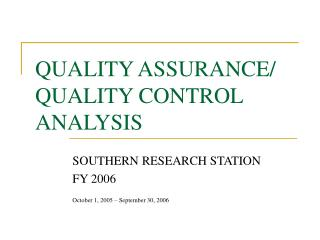 QUALITY ASSURANCE/ QUALITY CONTROL ANALYSIS