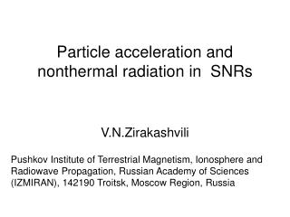Particle acceleration and nonthermal radiation in  SNRs