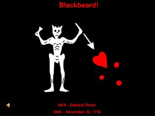 Blackbeard!