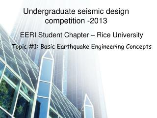 Undergraduate seismic design competition -2013