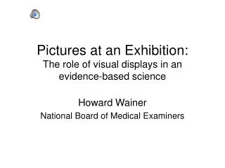 Pictures at an Exhibition: The role of visual displays in an  evidence-based science