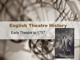 English Theatre History