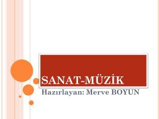SANAT-MÜZİK