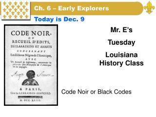 Code Noir or Black Codes
