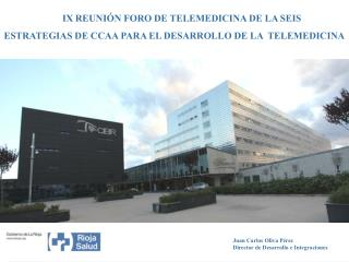 IXI IX REUNIÓN FORO DE TELEMEDICINA DE LA SEIS