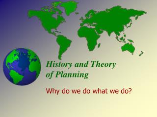 History and Theory of Planning