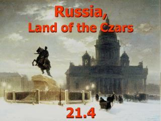 Russia, Land of the Czars