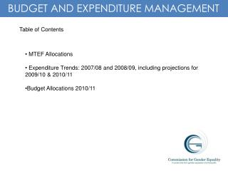 BUDGET AND EXPENDITURE MANAGEMENT