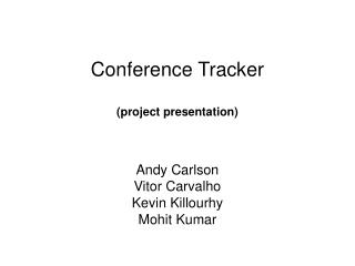 Conference Tracker  project presentation
