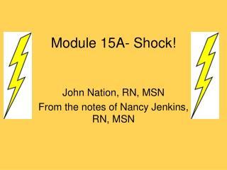 Module 15A- Shock!