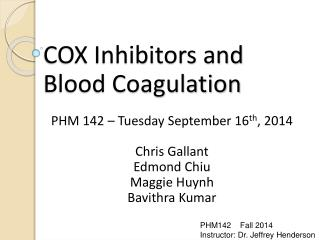 COX Inhibitors and  Blood Coagulation