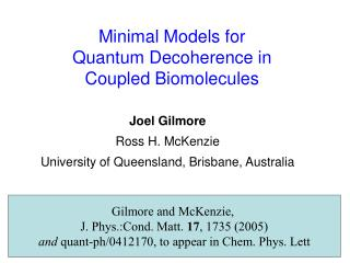 Minimal Models for Quantum Decoherence in  Coupled Biomolecules
