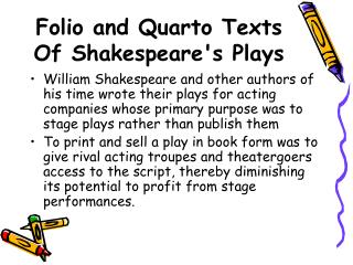 Folio and Quarto Texts Of Shakespeare's Plays
