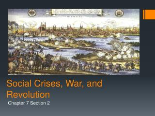 Social Crises, War, and Revolution