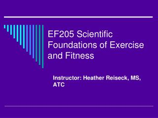 EF205 Scientific Foundations of Exercise and Fitness