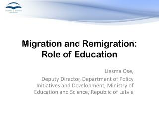 Migration and Remigration : Role of Education