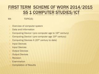 First term  scheme of work 2014/2015   Ss 1 computer studies/ ict